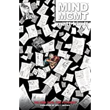 Mind Mgmt Volume 2: The Futurist by Matt Kindt (Artist, Author) › Visit Amazon's Matt Kindt Page search results for this author Matt Kindt (Artist, Author), Brendan Wright (Editor) (8-Oct-2013) Hardcover