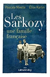 Les Sarkozy : Une famille française