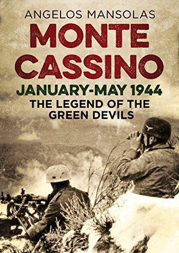 Monte Cassino January-May 1944: The Legend of the Green Devils Test