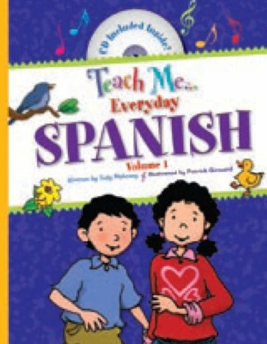 Teach Me... Everyday Spanish: Volume I: v. I por Judy Mahoney