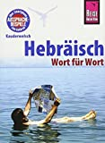 Hebräisch - Wort für Wort: Kauderwelsch-Sprachführer von Reise Know-How