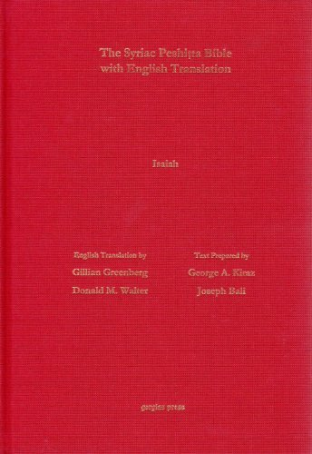 The Antioch Bible: The Book of Isaiah According to the Syriac Peshitta Version: With English Translation (Surath Kthobh) (Syriac Edition) by Gillian Greenberg (2012-04-17)
