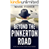 Beyond the Pinkerton Road (The Purple Wood Book 1)