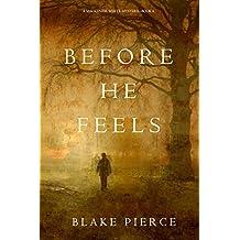 Before He Feels (A Mackenzie White Mystery—Book 6) (English Edition)