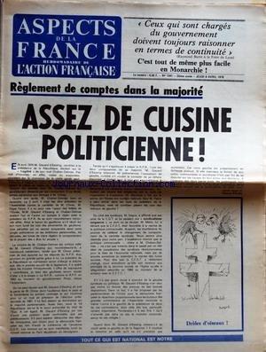 ASPECTS DE LA FRANCE [No 1541] du 06/04/1978 - CEUX QUI SONT CHARGES DU GOUVERNEMENT DOIVENT TOUJOURS RAISONNER EN TERMES DE CONTINUITE RAYMOND BARRE A LA FOIRE DE LYON - C'EST TOUT DE MEME PLUS FACILE EN MONARCHIE - REGLEMENT DE COMPTES DANS LA MAJORITE - ASSEZ DE CUISINE POLITICIENNE PAR PIERRE PUJO