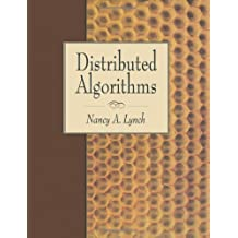 Distributed Algorithms (The Morgan Kaufmann Series in Data Management Systems) by Lynch, Nancy A. (1996) Hardcover