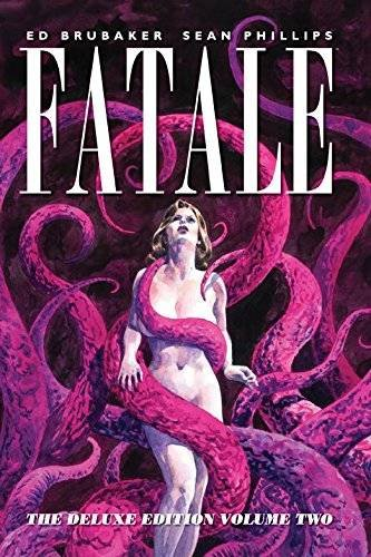 Fatale Deluxe Edition Volume 2