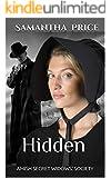 Hidden: Romantic Suspense, Amish Mystery (Amish Secret Widows' Society Book 2)