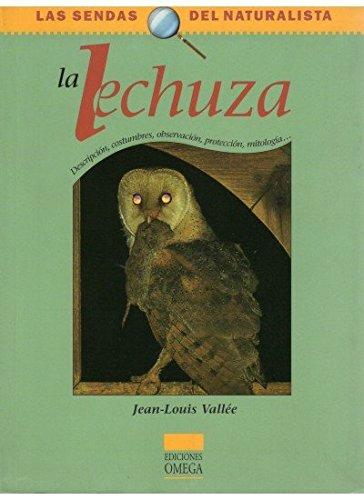 LA LECHUZA (GUIAS DEL NATURALISTA-SENDAS DEL NATURALISTA)