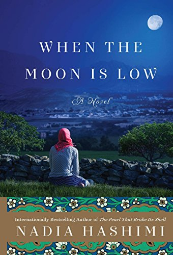 When the Moon is Low [Paperback] Nadia Hashimi