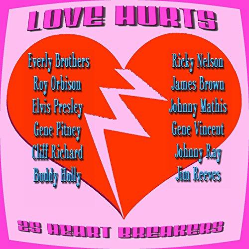 Love Hurts 25 Heart Breakers