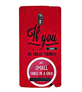 If You Great Things 3D Hard Polycarbonate Designer Back Case Cover for Oppo Find 7