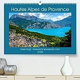 Hautes Alpes de Provence(Premium, hochwertiger DIN A2 Wandkalender 2020, Kunstdruck in Hochglanz): Beeindruckende Berge und glasklare Seen und ... (Monatskalender, 14 Seiten ) (CALVENDO Orte)