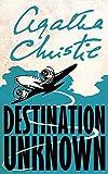Destination Unknown. (Signature Editions)