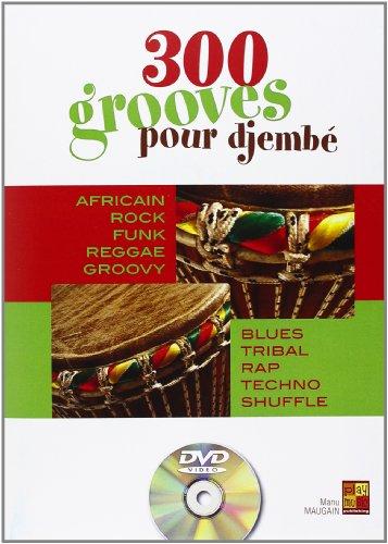300 Grooves pour Djembe +DVD par Manu (Autho Maugain