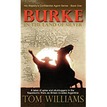 Burke in the Land of Silver (His Majesty's Confidential Agent)