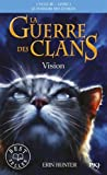 1. La guerre des clans III - Vision (1)