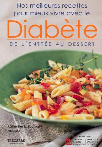 Nos Meilleures Recettes pour Mieux Vivre le Diabete