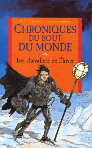Les Chroniques du bout du monde - Le cycle de Quint, Tome 2 : Les chevaliers de l'hiver