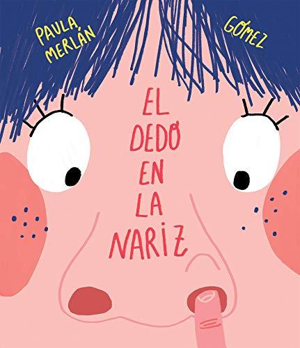 El dedo en la nariz por Gómez Merlan