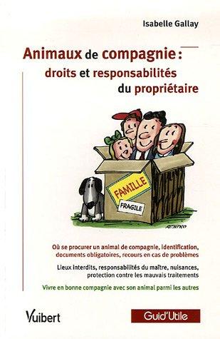 Animaux de compagnie : droits et responsabilités du propriétaire