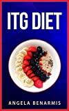 ITG Diet (Minor Diets Series Book 4) (English Edition)
