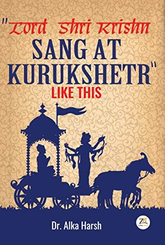 Lord Shri Krishn Sang at Kurukshetr Like This