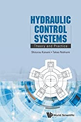 Hydraulic Control Systems: Theory And Practice