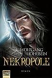 Die Chronik der Unsterblichen - Nekropole (Andrej und Abu Dun, Band 15) - Wolfgang Hohlbein