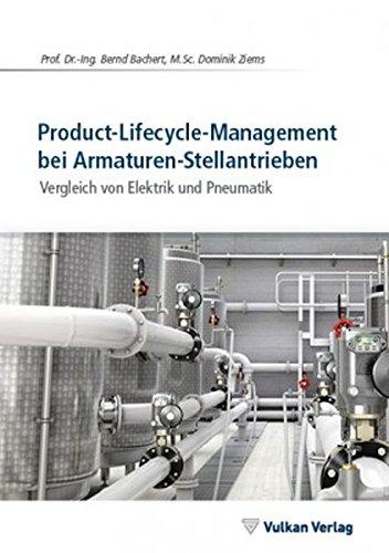 Product-Lifecycle-Management bei Armaturen-Stellantrieben: Vergleich von Elektrik und Pneumatik