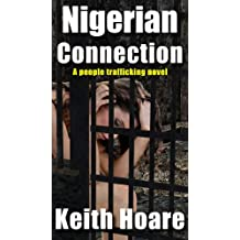 Nigerian Connection: A People Trafficker Novel (Connection Series Book 1)