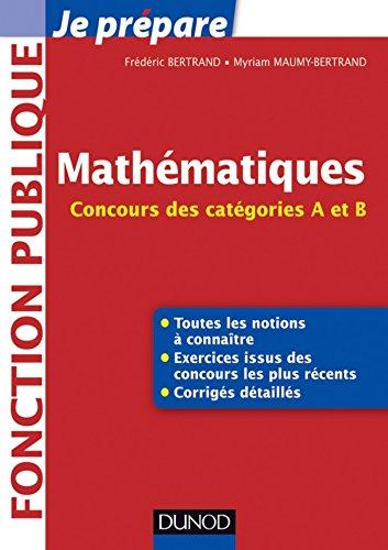 En ligne Mathématiques : Concours des catégories A et B (Concours fonction publique) pdf ebook