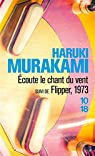 Ecoute le chant du vent suivi de Flipper, 1973 par Murakami