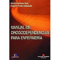 Manual de drogodependencias para enfermería