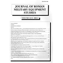 Journal of Roman Military Equipment Studies 12/13: v. 12-13 (JRMES)