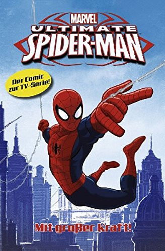 Spiderman Superheld (Spider-Man - TV-Comic, Bd. 1: Mit großer Kraft)