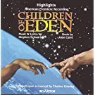Children Of Eden Highlights: American Premier Recording