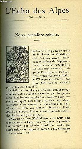 L'ECHO DES ALPES - PUBLICATION DES SECTIONS ROMANDES DU CLUB ALPIN SUISSE N°5 - NOTRE PREMIER CABANE PAR EUGENE COLOMB, OBSERVATION DES AVALANCHES PAR LE COMITE CENTRAL DU C.A.S. par COMITE CENTRAL DU C.A.S. COLOMB EUGENE