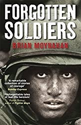 Forgotten Soldiers by Brian Moynahan (2008-07-03)