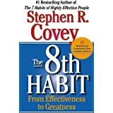 [The 8th Habit: From Effectiveness to Greatness [ THE 8TH HABIT: FROM EFFECTIVENESS TO GREATNESS ] By Covey, Stephen R ( Author )Dec-01-2005 Paperback