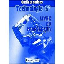 Technologie 5ème : Livre du professeur