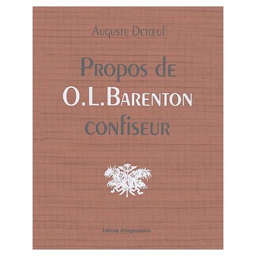 Propos de O.-L. Barenton confiseur : Ancien élève de l'Ecole Polytechnique