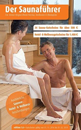 Buchseite und Rezensionen zu 'Region 3.6: Rhein-Neckar, Heilbronn & Rheinpfalz - Der regionale Saunaführer mit Gutscheinen (Der Saunaführer)' von Thomas Wiege