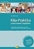 Kita-Praktika professionell begleiten: Informationen und Materialien rund um die Praktikumsbetreuung