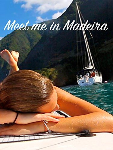 Meet Me In Madeira
