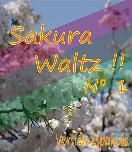 Sakura Waltz !! Nº 1 Versión española