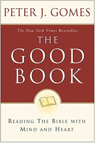 the-good-book-reading-the-bible-with-mind-and-heart