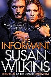 The Informant (The Kaz Phelps Series)