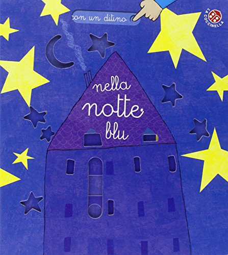 Nella notte blu. Con un ditino