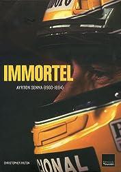 Immortel Ayrton Senna (1960-1994)